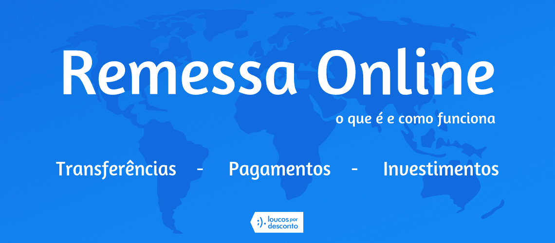 Remessa Online: o que é e como funciona
